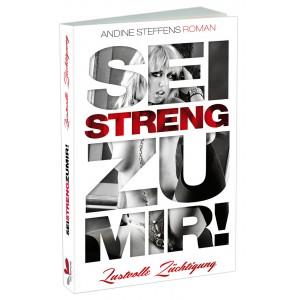Carl Stephenson - Sei streng zu mir! - Buch