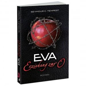 Carl Stephenson - Eva - Erziehung zur O - Roman