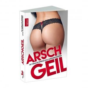 Carl Stephenson - Arschgeil - Buch