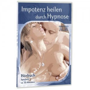 Impotenz heilen durch Hypnose